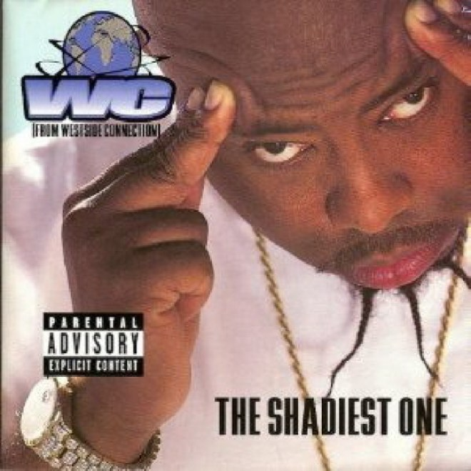 WC - The Shadiest One