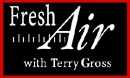 Terry Gross - Fresh Air, Wes Anderson and Robert Evans  artwork