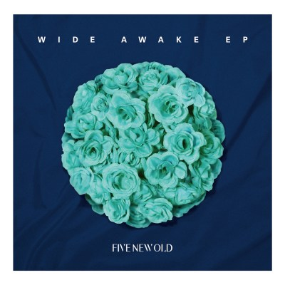 FIVE NEW OLD - Wide Awake - EP