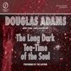 Douglas Adams - The Long Dark Tea-Time of the Soul (Unabridged)  artwork