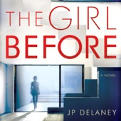 J.P. Delaney - The Girl Before: A Novel (Unabridged)  artwork