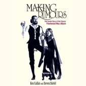 Ken Caillat & Steve Stiefel - Making Rumours: The Inside Story of the Classic Fleetwood Mac Album (Unabridged)  artwork