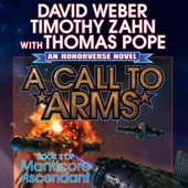 David Weber, Timothy Zahn, Thomas Pope - A Call to Arms: Book II of Manticore Ascendant (Unabridged)  artwork