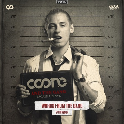 Words from the Gang (2014 Remix) - Single - Coone MP3 Download