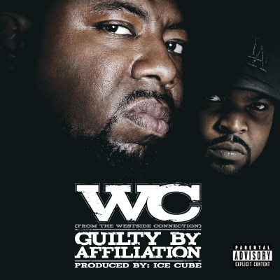 WC - Guilty By Afilliation
