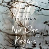 J. T. Ellison - No One Knows (Unabridged)  artwork