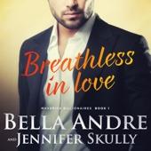 Bella Andre, Jennifer Skully - Breathless in Love: The Maverick Billionaires, Book 1 (Unabridged)  artwork