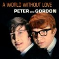 Free Download Peter & Gordon A World Without Love Mp3
