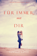 Für Immer mit Dir (Die Pension in Sunset Harbor—Buch 3) Download