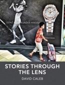 David Caleb - Stories through the Lens  artwork