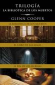 Glenn Cooper - Trilogía La biblioteca de los muertos portada