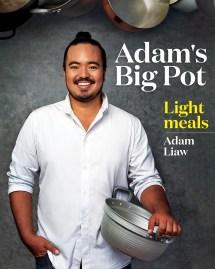 Adam' Big Pot Light Meals Adam Liaw Ibooks