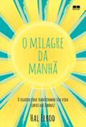O milagre da manhã Download