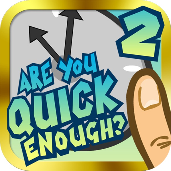 Are You Quick Enough? 2 Pro - The Ultimate Reaction Test