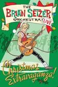 The Brian Setzer Orchestra - The Brian Setzer Orchestra: Live - Christmas Extravaganza!  artwork