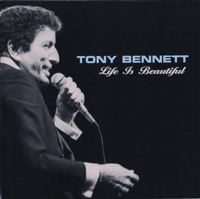 Life Is Beautiful Tony Bennett MP3