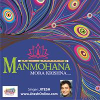 Manmohana Mora Krishna - Lounge Jitesh