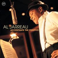 Ac-Cent-Tchu-Ate the Positive Al Jarreau