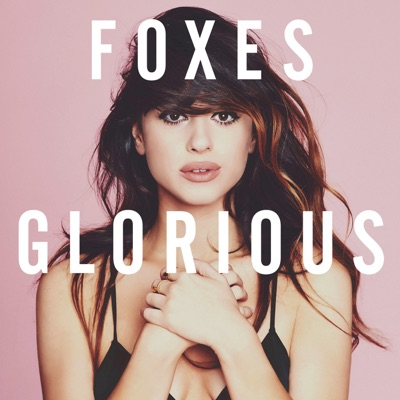 Glorious - Foxes mp3 download