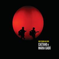 Beleza Pura (Live) Caetano Veloso & Maria Gadú MP3