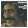 Jim Croce - Photographs & Memories: His Greatest Hits  artwork