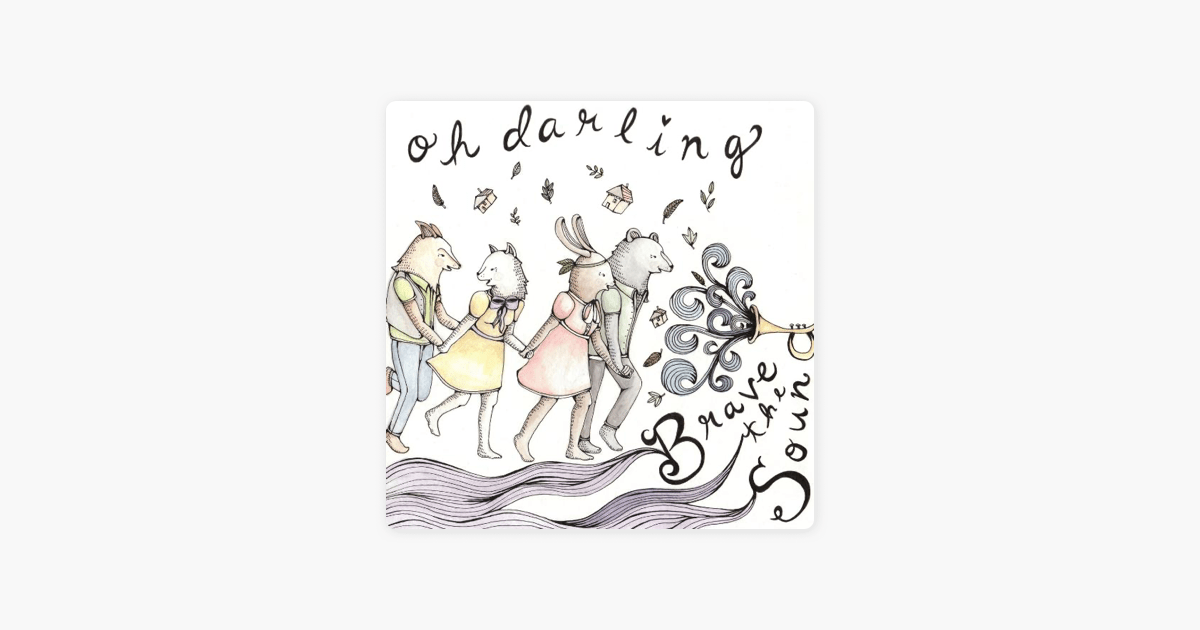 ‎Brave the Sound by Oh Darling on Apple Music