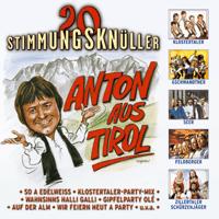 Anton aus Tirol (Apre-Ski-Mix) Die Lustigen Schilehrer MP3