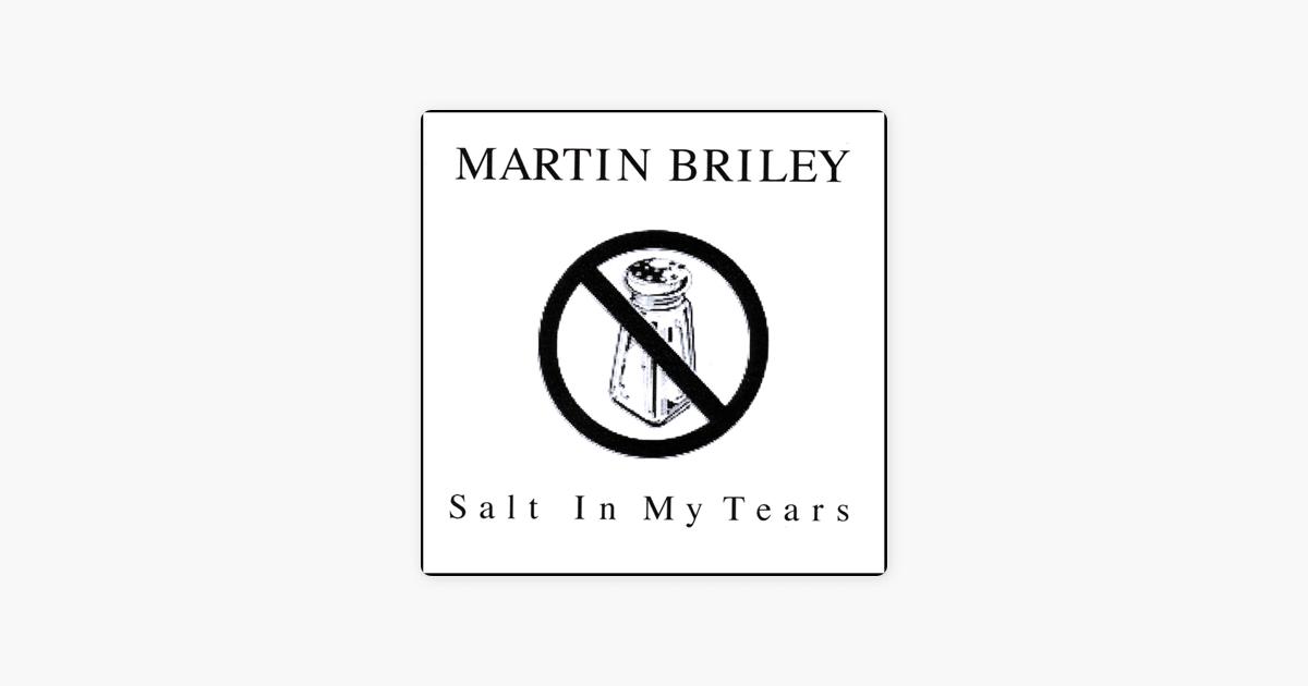 Salt In My Tears by Martin Briley on Apple Music