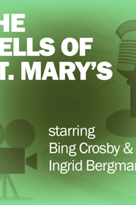 The Bells of St. Mary's: Classic Movies on the Radio - Screen Guild Players