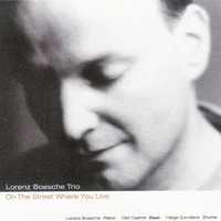 On the Street Where You Live Lorenz Boesche Trio