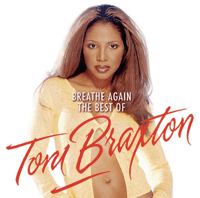 Un-Break My Heart Toni Braxton