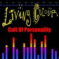 Cult Of Personality (Re-Recorded / Remastered) Living Colour