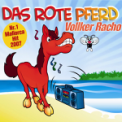 Free Download Vollker Racho Das rote Pferd (Single Version) Mp3