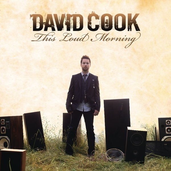 This Loud Morning Deluxe Version By David Cook