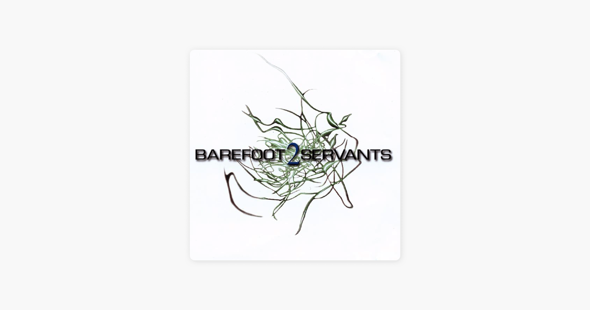 Barefoot Servants 2 (Expanded Edition) by Barefoot