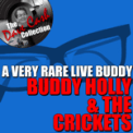 Free Download Buddy Holly & The Crickets That'll Be the Day (Live) Mp3