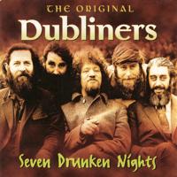 Seven Drunken Nights The Dubliners