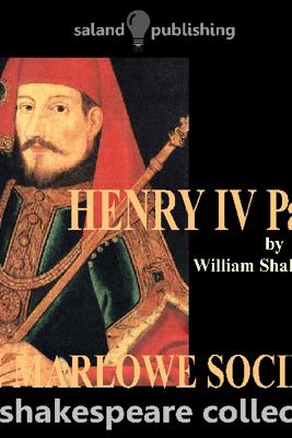 Henry IV Part One (Unabridged) - William Shakespeare
