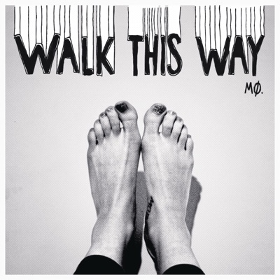 Walk This Way - Mø mp3 download