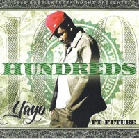 Alll I See Is Hundreds (feat. Future) - Single - Yayo mp3 download