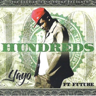 -Alll I See Is Hundreds (feat. Future) - Single - Yayo mp3 download