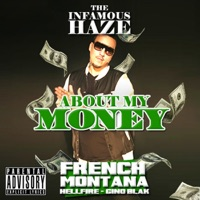 About My Money - Single - French Montana & The Infamous Haze mp3 download
