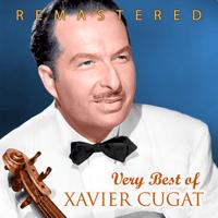 La cumparsita (Remastered) Xavier Cugat