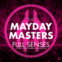 Full Senses (Official Stefan Dabruck Anthem Mix) [Radio Edit] The Mayday Masters MP3