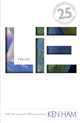 The Lie: Evolution, Revised & Expanded (Unabridged) - Ken Ham
