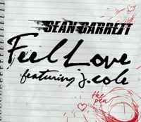 Feel Love (feat. J.Cole) - Single - Sean Garrett mp3 download