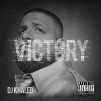 Victory (Deluxe Edition) - DJ Khaled mp3 download