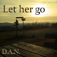 Let Her Go - Single - Dan mp3 download