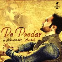 De Deedar Lakhwinder Wadali