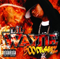500 Degreez - Lil Wayne mp3 download